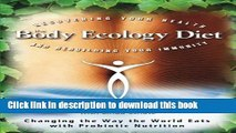 [Popular Books] The Body Ecology Diet: Recovering Your Health and Rebuilding Your Immunity Full