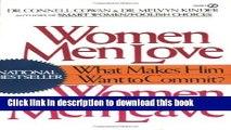 [Popular Books] Women Men Love, Women Men Leave: What Makes Men Want to Commit? Full Online
