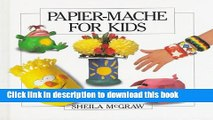 [Download] Papier-Mache for Kids Hardcover Collection