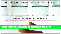 [Download] Pandora s Baby: How the First Test Tube Babies Sparked the Reproductive Revolution