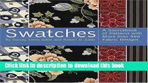 [Download] Swatches: A Sourcebook of Patterns with More Than 600 Fabric Designs Hardcover Collection