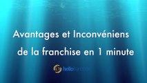 Franchise : Avantages et Inconvénients en 1 minute