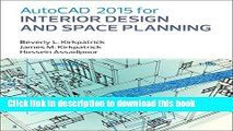 [PDF] AutoCAD 2015 for Interior Design and Space Planning [Full Ebook]