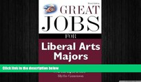 FREE PDF  Great Jobs for Liberal Arts Majors (Great Jobs for ... Majors (Paperback))  BOOK ONLINE