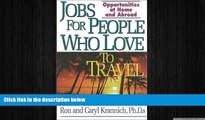 EBOOK ONLINE  Jobs for People Who Love to Travel: Opportunities at Home and Abroad (Jobs for