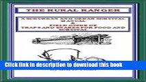 [Download] THE RURAL RANGER A SUBURBAN AND URBAN SURVIVAL MANUAL   FIELD GUIDE OF TRAPS AND SNARES