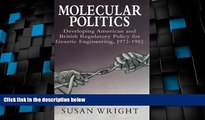 Big Deals  Molecular Politics: Developing American and British Regulatory Policy for Genetic