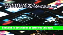 [Download] Doing News Framing Analysis: Empirical and Theoretical Perspectives Kindle Online