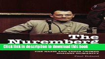 Download The Nuremberg Trials: The Nazis and Their Crimes Against Humanity Book Free
