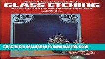 [Download] Glass Etching: 46 Full-Size Patterns with Complete Instructions Hardcover Online