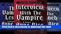 [Popular Books] Complete Vampire Chronicles (Interview with the Vampire, The Vampire Lestat, The