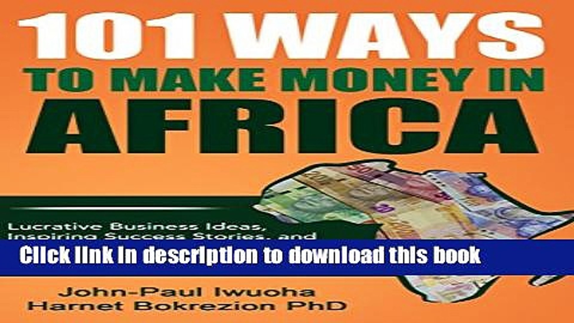 [PDF] 101 Ways to Make Money in Africa: Lucrative Business Ideas, Inspiring  Success Stories, and