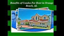 Stay In Condos For Rent In Orange Beach Al With Various Benefits