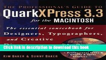 [Popular Books] The Professional s Guide to QuarkXPress 3.3 for the Macintosh: The Essential