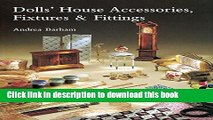 [Download] Dolls  House Accessories, Fixtures   Fittings Hardcover Collection