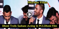 M.S. Dhoni Trolls Sushant Singh Rajput _ Very Funny _ M.S. Dhoni_ The Untold Story Trailer Launch