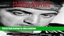 [PDF] Punks, Poets   Provocateurs: New York City Bad Boys, 1977-1982 Ebook Online