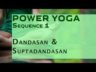 Power Yoga | Dandasan & Suptadandasan