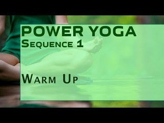 Power Yoga Sequence | Warm Up