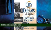 PDF City of Dreams: The Making and Remaking of Universal