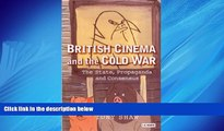 Online eBook British Cinema and the Cold War (Cinema and Society)