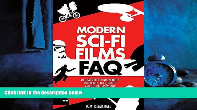 For you Modern Sci-Fi Films FAQ: All Thats Left to Know About Time Travel, Alien, Robot, and