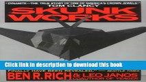 [Download] Skunk Works: A Personal Memoir of My Years of Lockheed Kindle Online