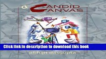 [Popular Books] A Candid Canvas: A Candid Canvas Full Online