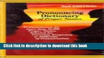 [PDF] Pronouncing dictionary of proper names : pronunciations for more than 28,000 proper names,