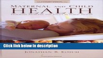 Books Maternal And Child Health: Programs, Problems, And Policy In Public Health, Second Edition