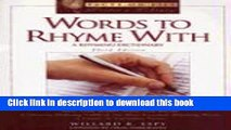 [Popular Books] Words to Rhyme with: A Rhyming Dictionary (Facts on File Writer s Library)