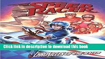 [Download] Speed Racer: Chronicles Of The Racer Hardcover Free