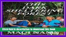 [Download] This Dark Sheltering Forest (Cry of the Kiwi: A Family s New Zealand Adventure Book 2)