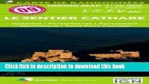 [Download] CARTES PYRÉNÉES NO.9 : LE SENTIER CATHARE Kindle Collection