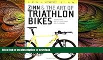 READ  Zinn and the Art of Triathlon Bikes: Aerodynamics, Bike Fit, Speed Tuning, and Maintenance