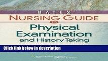 Ebook Bates  Nursing Guide to Physical Examination and History Taking (Guide to Physical Exam