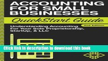 [Popular] Accounting: For Small Businesses QuickStart Guide - Understanding Accounting For Your