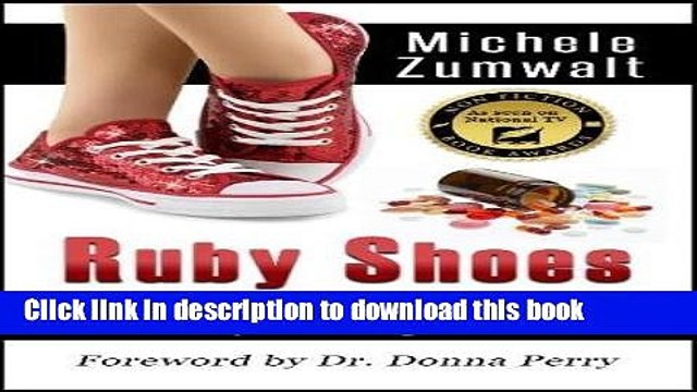 [Download] Ruby Shoes: Surviving Prescription Drug Addiction Hardcover Free
