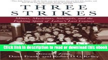 Three Strikes: Miners, Musicians, Salesgirls, and the Fighting Spirit of Labor s Last Century