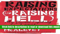 Raising Expectations (and Raising Hell): My Decade Fighting for the Labor Movement For Free