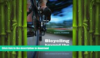 READ BOOK  Bicycling beyond the Divide: Two Journeys into the West (Outdoor Lives) FULL ONLINE