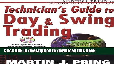 [Popular] Technician s Guide to Day and Swing Trading Hardcover Free