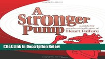 Books A Stronger Pump: A Guide for People with All Types of Heart Failure Free Download