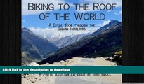 READ  Biking to the roof of the world: A cycle tour through the Indian Himalayas (Cycling