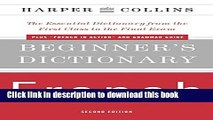 [Popular Books] Harper Collins Beginner s Dictionary French: The Essential Dictionary from the