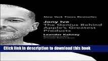 [Popular] Jony Ive: The Genius Behind Apple s Greatest Products Hardcover Free