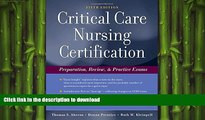 FAVORIT BOOK Critical Care Nursing Certification: Preparation, Review and Practice Exams (Critical