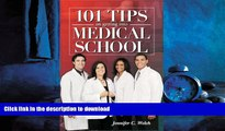 READ THE NEW BOOK 101 Tips on Getting into Medical School READ PDF FILE ONLINE