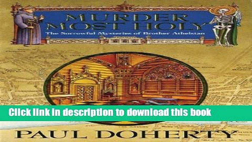 [Download] Murder Most Holy (Sorrowful Mysteries of Brother Athelstan) Book Online