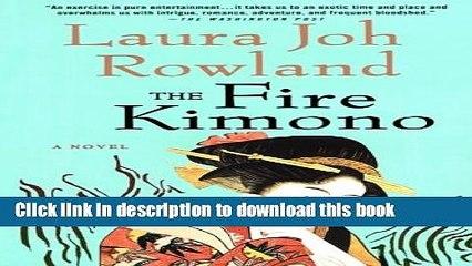 [Download] The Fire Kimono: A Novel (Sano Ichiro Novels) [PDF] Online